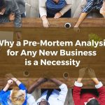 Why a Pre-Mortem Analysis for Any New Baltimore Business is a Necessity