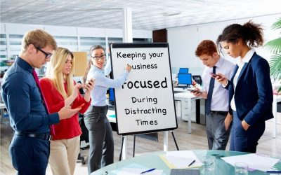 Keeping Your Baltimore Business Focused During Distracting Times